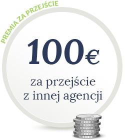 Premia za przejście z innej agencji 100 Euro